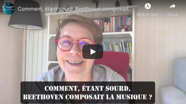 Comment, étant sourd, Beethoven composait la musique ?